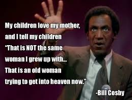 Meme Grandmother - bill cosby on grandmothers bill cosby grandmothers and humour
