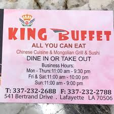 Chinese Buffet Hours by King Buffet Home Lafayette Louisiana Menu Prices