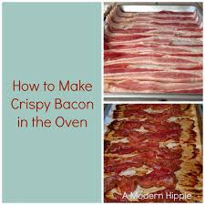 a modern hippie how to make crispy bacon in the oven kitchen tip