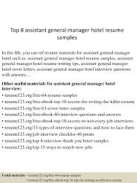Resume Format Hotel Jobs by Top8assistantgeneralmanagerhotelresumesamples 150601102117 Lva1 App6892 Thumbnail 4 Jpg Cb U003d1433154125