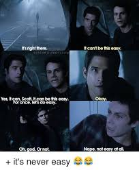 Teen Wolf Meme - it s right there wolf boys sig yes itcan scott can be this easy for