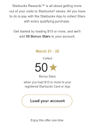get a load of all expired ymmv starbucks load 10 or more get 50 bonus
