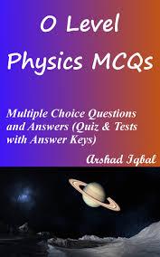 smashwords u2013 o level physics mcqs multiple choice questions and