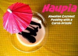 how to say happy thanksgiving in hawaiian hawaiian haupia coconut custard karmafree cooking