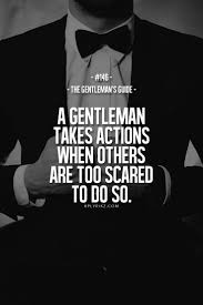 gentleman s best 25 gentleman quotes ideas on pinterest success quotes