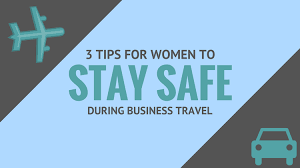 travel safe images 3 tips for women to stay safe during business travel png