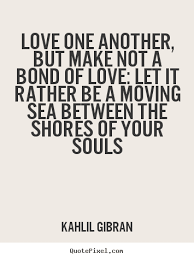 wedding quotes kahlil gibran kahlil gibran quotes 2017 inspirational quotes quotes brainjobs us
