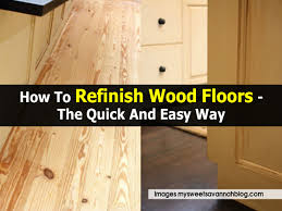 how to refinish wood floors the and easy way