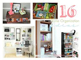 organize home 16 great home organizing ideas i heart nap time