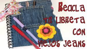 como forrar un cuaderno con tela youtube regreso a clases diy decora tus libretas con viejos jeans back 2