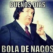 Funny Memes Spanish - buenos dias naquitos humor mexicano pinterest meme humor