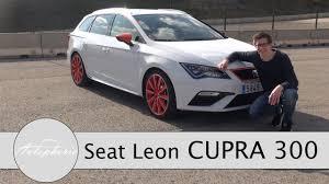 seat seat leon cupra 300 test leon st cupra 4drive vs cupra 5 türer