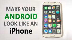 make android look like iphone how to make your android look like an iphone without root