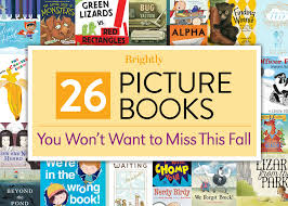 something they won t want 26 picture books you won t want to miss this fall brightly
