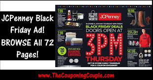 jcpenney open on thanksgiving jcpenney black friday ad scan browse all 72 pages
