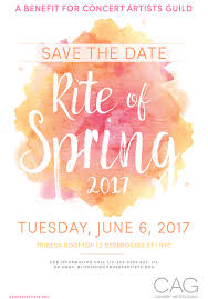 Colors Of Spring 2017 Save The Date Cag U0027s Rite Of Spring Gala On June 6 2017 Concert