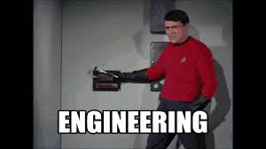 Scotty Meme - star trek engineering gif by dan find share on giphy