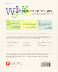 white space is not your enemy a beginner u0027s guide to communicating