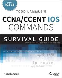 todd lammle u0027s ccna ccent ios commands survival guide by pb