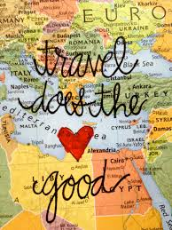 Travel Does the 3 Good travelquotes travel quote