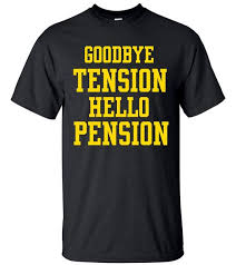 goodbye tension hello pension t shirt goodbye tension hello pension t shirt teeshirtpalace