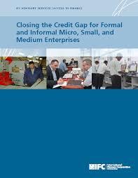 Formal Credit And Informal Credit closing the credit gap for formal and informal micro small and
