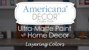 how to layer colors with americana decor chalky finish paint youtube