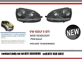 headlights for sale vw golf 5 gti brand headlights for sale price r1450 each
