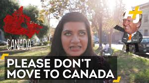 if donald trump wins please don u0027t move to canada youtube