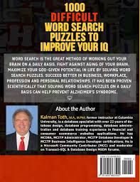 Business Intelligence Specialist 1000 Difficult Word Search Puzzles To Improve Your Iq Kalman Toth