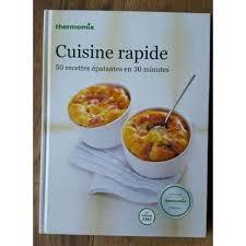 cuisine rapide thermomix livre thermomix cuisine rapide de thermomix priceminister rakuten