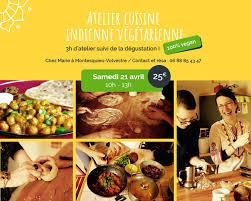 ma cuisine indienne 21 avril atelier cuisine indienne végétarienne montesquieu