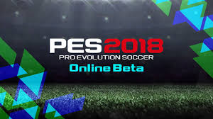 pes 2018 beta release date and time platforms game modes and