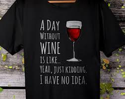 wine t shirt etsy