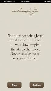 christian thanksgiving quotes sayings best 25 one thousand gifts ideas on pinterest one thousand