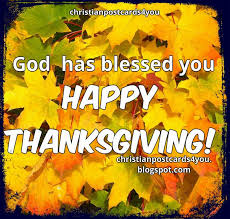 happy thanksgiving god has blessed you christian cards for you