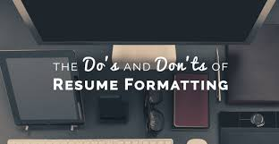the do u0027s and don u0027ts of resume formatting freshgigs ca
