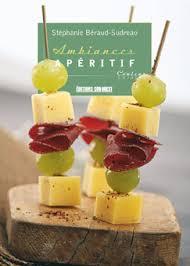 editions sud ouest cuisine editions sud ouest ambiances apéritif couleur cuisine editions