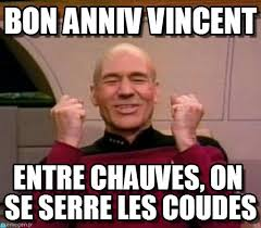 Vincent Meme - bon anniv vincent chauve heureux meme on memegen