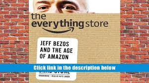 download pdf the everything store jeff bezos and the age of