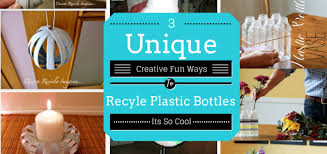 3 unique plastic bottles recycling ideas for home decor