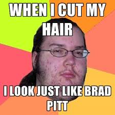 Brad Meme - when i cut my hair i look just like brad pitt create meme