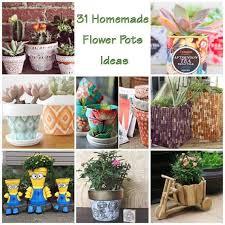 31 fascinating homemade flower pots ideas gardenoid