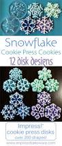 make dazzling spritz snowflake cookies with 12 beautiful cookie