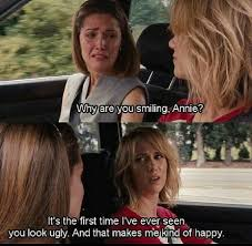 bridesmaids quote kristen wiig is happy to see looking in