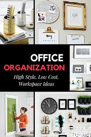 Office Organization Ideas 14 Fabulous Office Organization Ideas Four Generations One Roof
