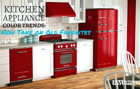 kitchen appliance colors new colors for appliances new colors kitchen appliances codch