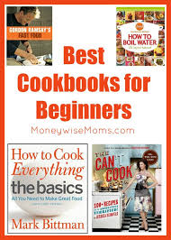 best cookbooks best cookbooks for beginners moneywise