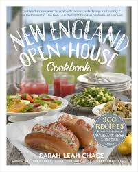 in new england open house cookbook sarah leah chase draws from