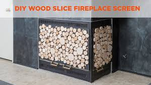 wood slice fireplace screen video diy